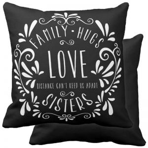Family Love Hugs Sister - Throw Pillow Black